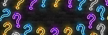 Vector Realistic Isolated Neon Sign Of Question Flyer Logo For Template Decoration And Covering On The Wall Background.