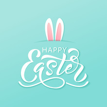Happy Easter Text. Vector Illustration With Bunny Rabbit Ears On Mint Background. Hand Drawn Text For Easter Card.