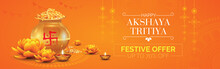 Happy Akshaya Tritiya Festival Sale, Offer Banner Design Vector Illustration