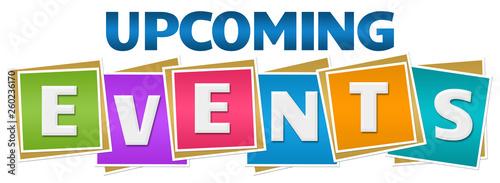Obraz Upcoming Events Colorful Blocks Text  - fototapety do salonu