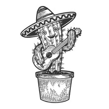 Cartoon Mexican Cactus Character With Guitar And Sombrero Engraving Sketch Vector Illustration. Scratch Board Style Imitation. Black And White Hand Drawn Image.
