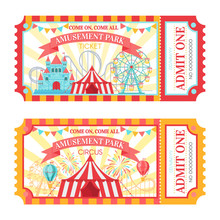 Amusement Park Ticket. Admit One Circus Admission Tickets, Family Park Attractions Festival And Amusing Fairground Vector Illustration