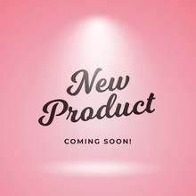 New Product Coming Soon Poster Background Design. Pink Backdrop With Spotlight Vector Illustration
