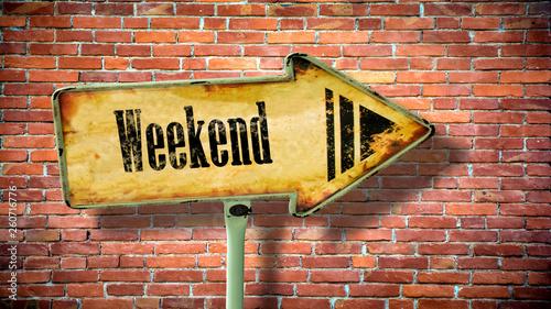 Fotografía  Street Sign to Weekend