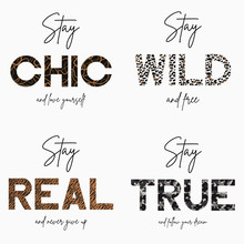 Set Of Slogan T-shirt With Gold Chain, Camouflage, Tiger And Leopard Animal Skin Texture. Typography Graphic For Girls Tee Shirt. Vector Illustration.