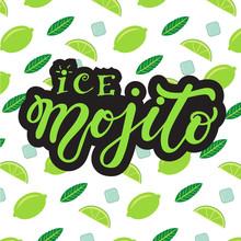 Ice Mojito. Hand Drawn Lettering