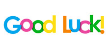 GOOD LUCK! Colorful Typography...