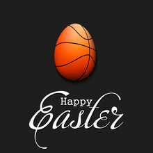 Happy Easter. Egg In The Form Of A Basketball Ball