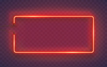 Neon Rectangle Lamp Wall Sign Isolated On Transparent Background. Vector Red Power Glowing Bulb Banner, Light Line Border Or Frame For Your Design.