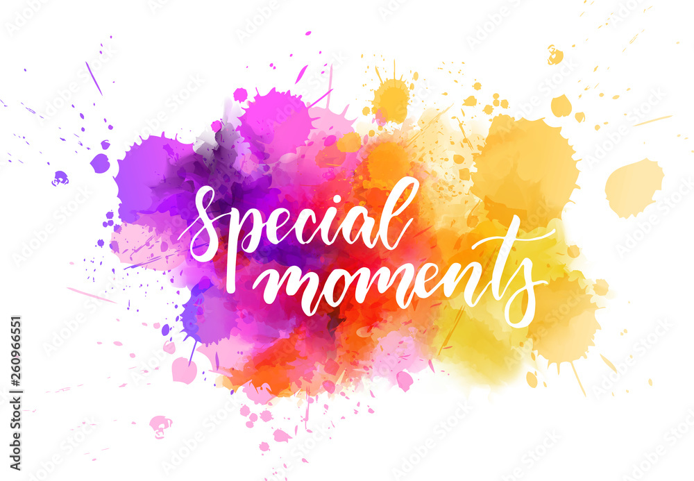 Fototapety, obrazy: Special moments handwritten lettering