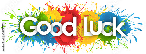 Photographie  good luck word in splash's background