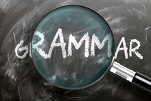Learn, Study And Inspect Gramm...