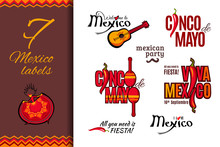 Mexico Holiday Labels Set: Welcome To Mexico, Cinco De Mayo, Viva Mexico, All You Need Is Fiesta, I Love Mexico, Mexican Party. Vector Illustration For Logo Design