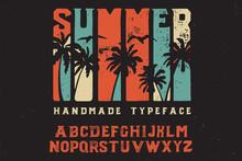 Summer. Retro Font. Bold Handm...