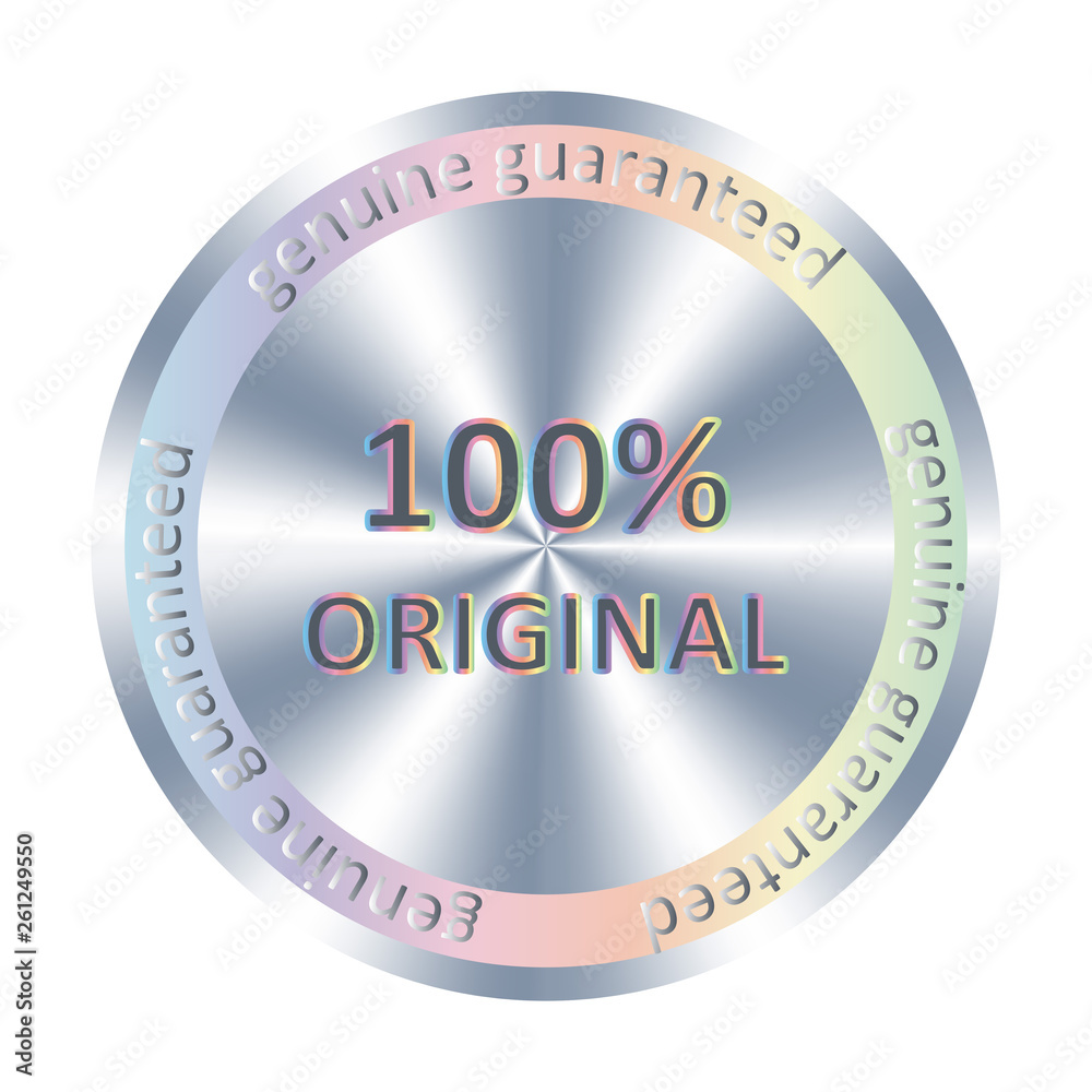 Fototapeta 100% original metallic round hologram realistic sticker. Vector element for product quality guarantee