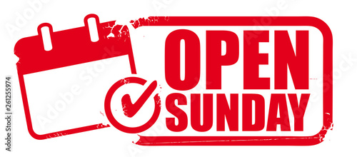 Valokuvatapetti Open sunday rubber stamp or label for business promotion on white background