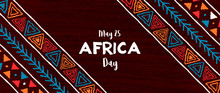 Africa Day Banner Of Tradition...