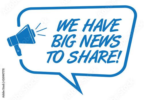 Obraz We Have Big News Announcement - fototapety do salonu
