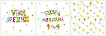 Cute Infantile Style Mexican Party Vector Ilustration And Pattern.Colorful Handwritten Letters Isolated On A White Background.Multicolor Cactuses Repeatable Design.Viva Mexico And Fiesta Mexicana Card