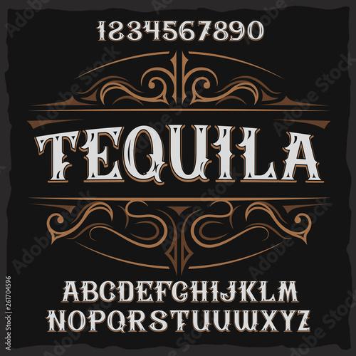 Fotografia Vintage label typeface named Tequila.