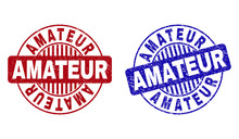 Grunge AMATEUR Round Stamp Seals Isolated On A White Background. Round Seals With Grunge Texture In Red And Blue Colors. Vector Rubber Overlay Of AMATEUR Text Inside Circle Form With Stripes.