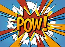 Pow! Comic Pop Art Speech Bubb...