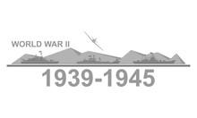 World War II 1939-1945 Black And White Vector Illustration.