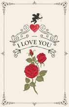 Vintage Greeting Card Or Postcard With Red Roses, Heart And Little Cupid. Romantic Vector Card In Vintage Style With Inscription I Love You In Frame With Curls