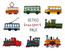 Vector Set Of Retro Engines And Public Transport. Vector Illustration Of Vintage Trains, Bus, Tram, Trolleybus Isolated On White Background. Old Means Of Transport  For Children