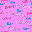 canvas print picture - Summer hot pattern for background or package. Seasons concept. Handwritten modern lettering.