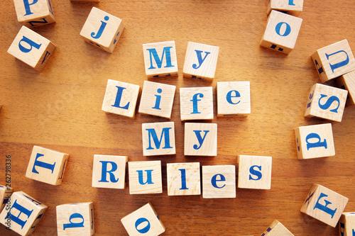Carta da parati My life My rules