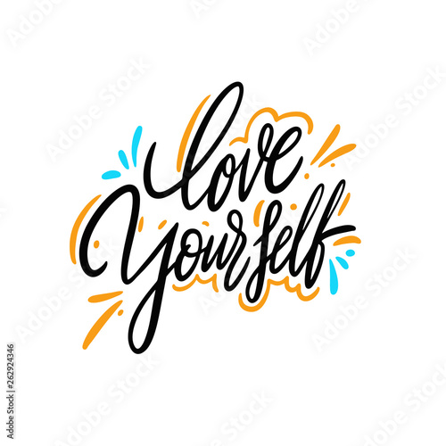 Poster Positive Typography Love yourself hand drawn vector lettering. Isolated on white background.