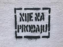 Nije Na Prodaju (translation: Not For Sale) Graffiti On Wall In Velika Gorica, Croatia