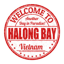 Welcome To Halong Bay Sign Or ...