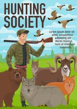 Animals Hunting Open Season, Hunter Club
