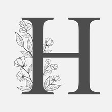 Uppercase Letter H With Flowers And Branches. Vector Flowered Monogram Or Logo. Hand Drawn Concept. Botanical Design Branding. Composition Of Letter And Flowers For Wedding Card, Invitations, Brand