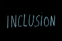 "Word ""inclusion"" On Chalkboard"