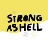 Strong as hell slang girl power slogan - 264007199
