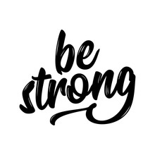 Be Strong - Lovely Lettering C...