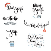 Christmas And Santa Claus Related Phrases. Hand Lettering Set. Dear Santa, I Can Explain, Ho Ho Ho, Oh Deer, Letters And Gift Tags Elements