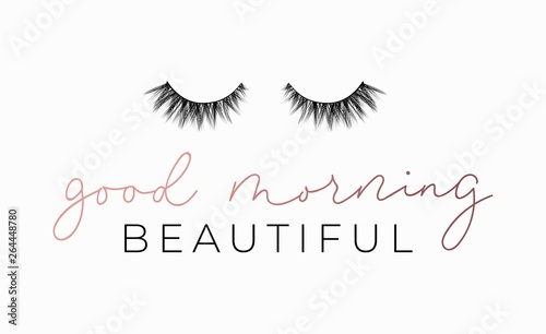 Photo Good Morning beautiful poster or print design with lettering and lashes