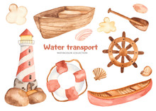 Watercolor Children Cute Cartoon Set With A Lighthouse, Boat, Paddle, Steering Wheel. Perfect For Cards, Invitations, Baby Shower, Blogs, Parties, Sea Design.