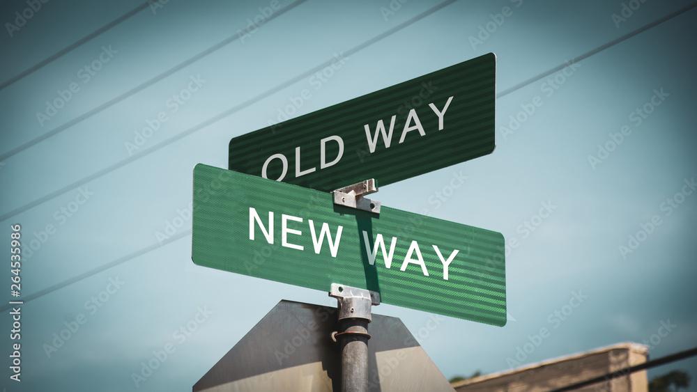 Fototapeta Street Sign NEW WAY versus OLD WAY