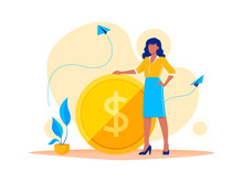 Earning, Saving And Investing Money. Businesswoman Is Standing Near A Big Dollar Coin. Flat Vector Concept Illustration For Website, Banner, Flyer. Isolated On White.