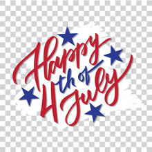 Happy 4th Of July - Hand-writing, Calligraphy,