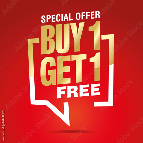 Buy 1 get 1 free in brackets speech gold white red sticker icon Fototapete