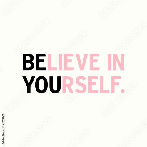Cuadros en Lienzo Believe in yourself inspirational quote.