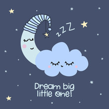 Dream Big Little One - Cute Mo...