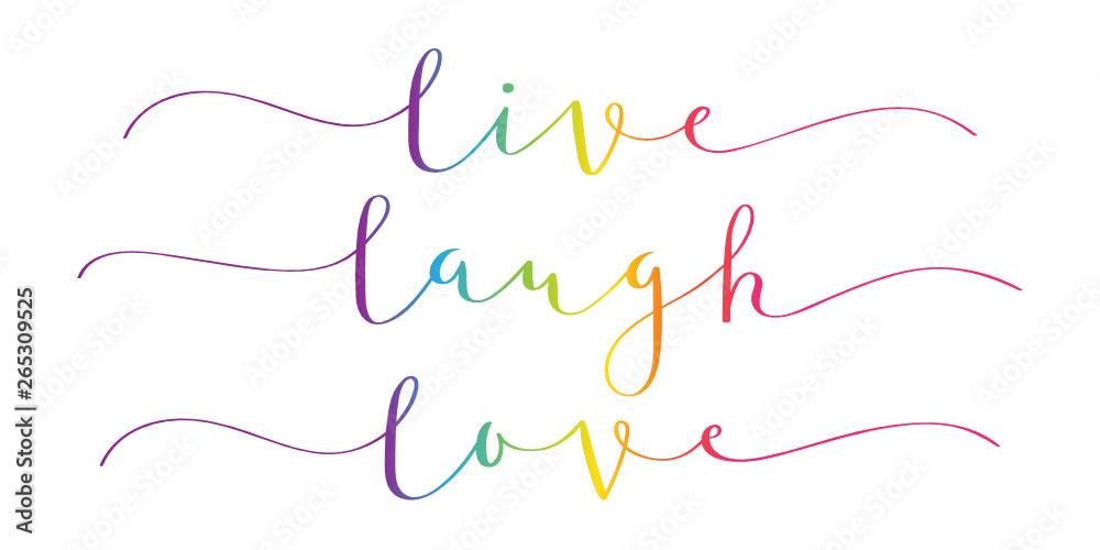 Fototapety, obrazy: LIVE LAUGH LOVE rainbow brush calligraphy banner
