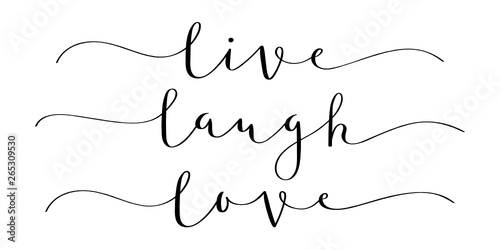 Photo LIVE LAUGH LOVE brush calligraphy banner
